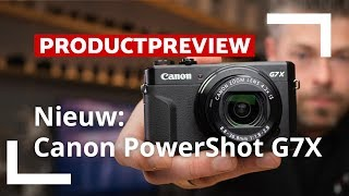 Canon Powershot G7 X Mark II | Unboxing & Review | CameraNU.nl