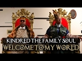 Download KINDRED THE FAMILY SOUL - WELCOME TO MY WORLD (music ) MP3 song and Music Video