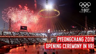 The PyeongChang 2018 Opening Ceremony  180° VR Edition! | Olympic Channel