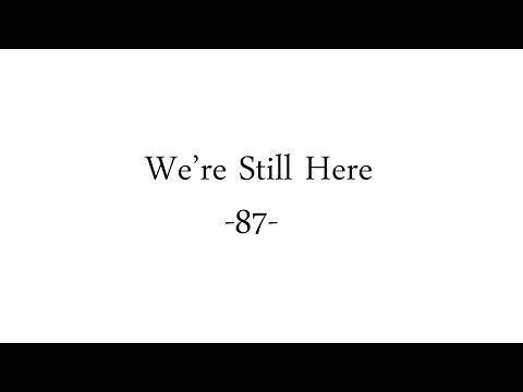 We're Still Here #87 - Recovery