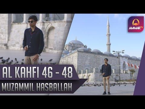 Goes To Turkey || Surat Al Kahfi 46 - 48 || Muzammil Hasballah
