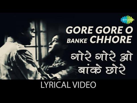 Gore Gore O Banke with lyrics | गोरे गोरे ओ बांके गाने के बोल |Samadhi| Ashok Kumar, Nalini Jaywant