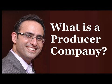 Producer Company-One of the most interesting type of companies
