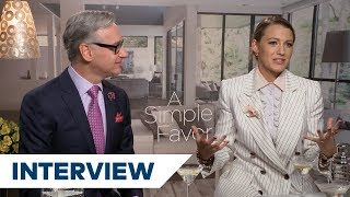 Blake Lively On What Surprised Her About Paul Feig And A Simple Favor | A Simple Favor Interview