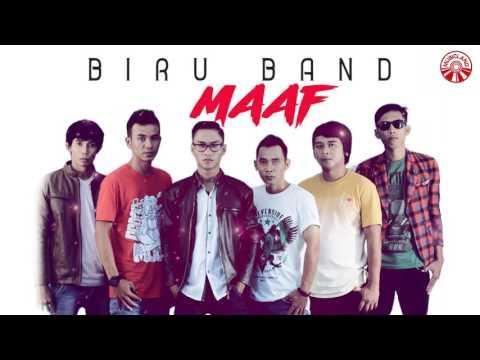 BIRU BAND-MAAF (video lirik)