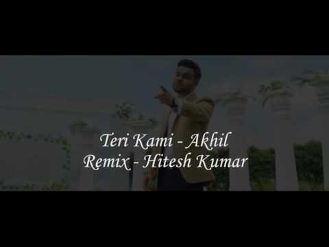 Teri Kami (Full Song) | Akhil | Remix [MP3 Download Link in Description]