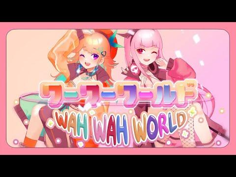【Kiara x Calliope】 ワーワーワールド / Wah Wah World【COVER】#TAKAMORI