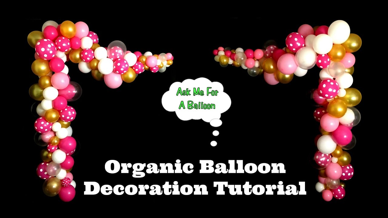 Organic balloon decoration tutorial youtube for Balloon decoration how to make