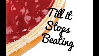 Till It Stops Beating
