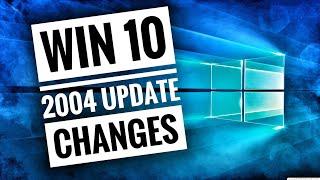 Windows 10 - Update 2004 CHANGES (Vs. 1909)