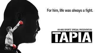 tapia full hbo documentary r i p
