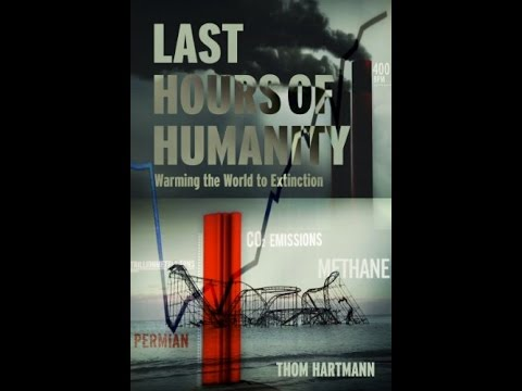 THU Book Club - Last Hours of Humanity : Climate Scientists Warning