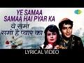 Yeh Sama Sama Hai Yeh Pyaar Ka Jab Jab Phool Khile Mp3 Song Download