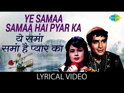Ye Samaa with lyrics   ये समा गाने के बोल   Jab Jab Phool Khile   Nanda, Shashi Kapoor