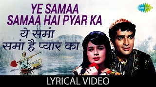 Enjoy the popular song ye samaa in hindi & english lyrics was sung by lata mangeshkar from movie jab phool khile film: song: s...