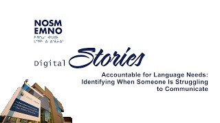 NOSM Digital Stories: Accountable for Language Needs