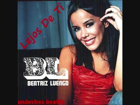 Beatriz Luengo - Lejos De Ti