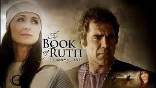 The Book of Ruth - Full Movie