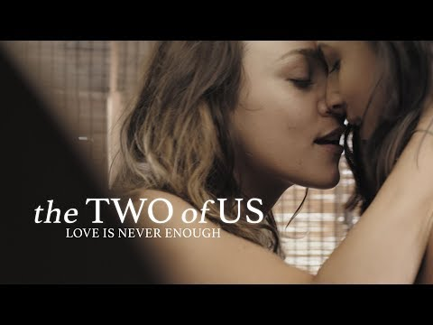 The Two of Us - Lesbian Short Film