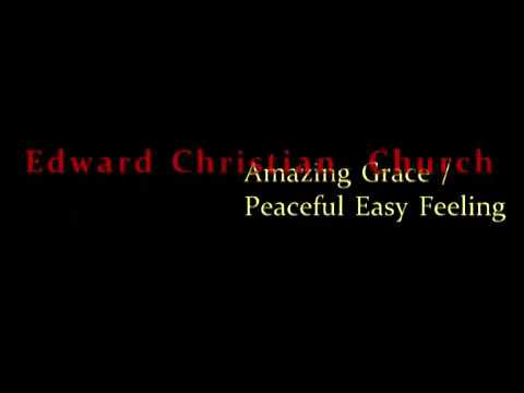 Amazing Grace / Peaceful Easy Feeling - YouTube