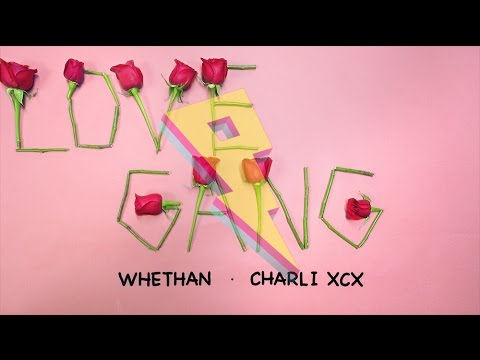 love gang ft. Charli XCX
