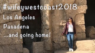 USA ROAD TRIP PART 8: LOS ANGELES & PASADENA