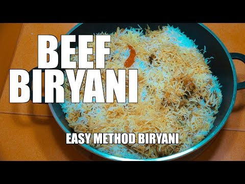 SUPER EASY BEEF BIRIYANI - How to make Biryani - Beef Biryani - Mutton Biryani - Meat Biryani