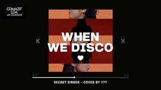 박진영(JYP) - When We Disco|COVER BY SECRET SINGER|노래, 춤 환상적인 실…