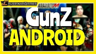 GUNZ ANDROID   GUNZ DE PC AGORA EM ANDROID? GAMEPLAY CONFERIDA (PT-BR)