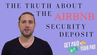 Gambar cover The truth about the Airbnb security deposit