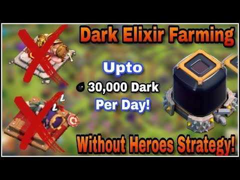 How To Farm Dark Elixir Without Heroes | Upto 30k dark | Cheapest Strategy | Clash Of Clans