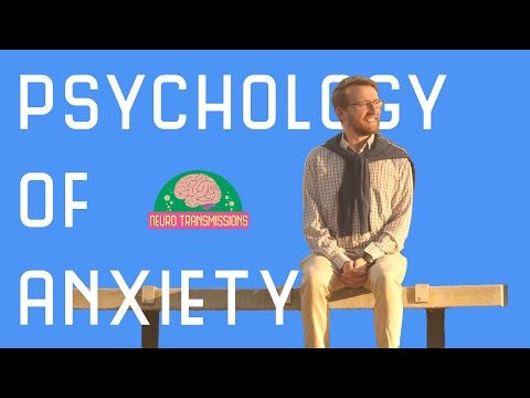 Psychology of Anxiety