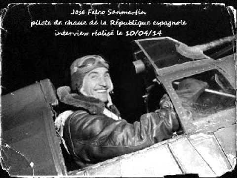 Interwiew de Jose Falco Sanmartin pilote de chasse de la république espagnole