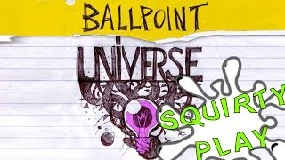 Squirty Play - Ballpoint Universe - Infinite