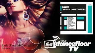 Gazzara - Lady - Hear Me Tonight