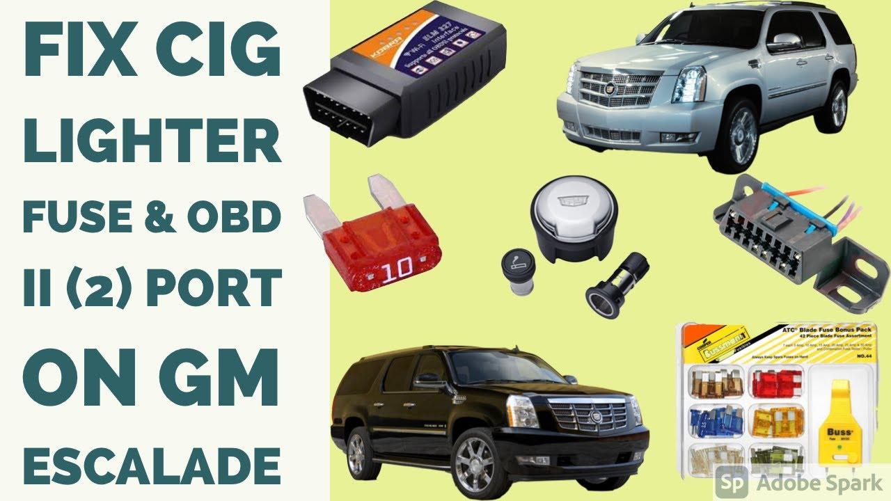 OBD II (2) Port How to Fix GM Escalade Fuse Location