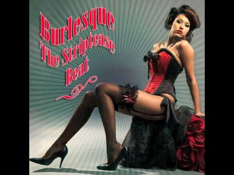 Burlesque The Striptease Beat Full Album