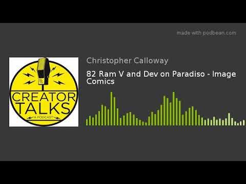 82 Ram V and Dev on Paradiso - Image Comics