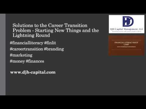 "Solutions to the Career Transition Problem:  ""Starting New Things"""