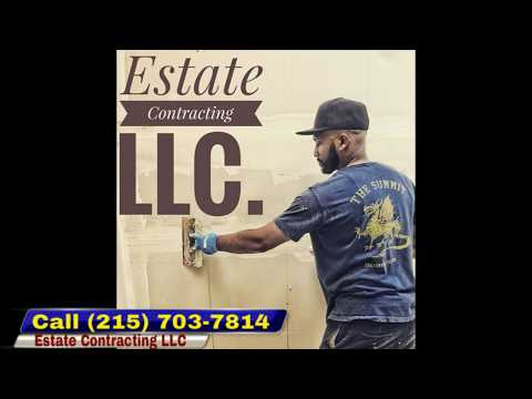 Estate Contracting LLC Home Remodeling Experts In The Philadelphia Area
