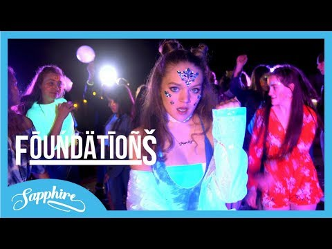 Foundations - Sapphire [Official Video]