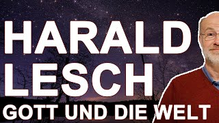Harald Lesch - Wie hängt alles zusammen? - Geist Heidelberg 2019