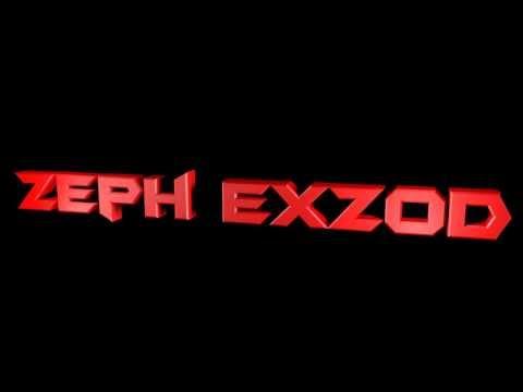 Intro de Zeph ExZoD