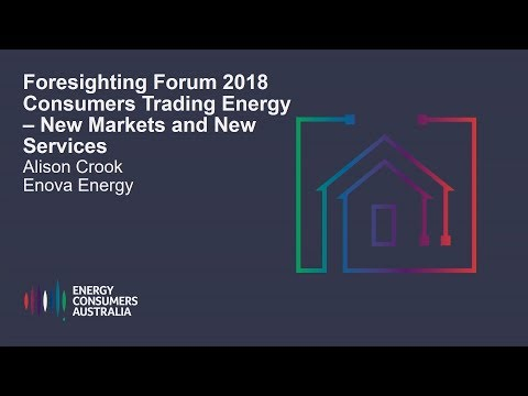 Alison Crook, Enova Energy- Consumers Trading Energy - New Market and New Services