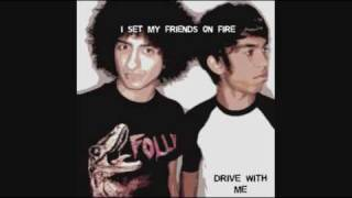I Set My Friends On Fire - Drive with me/ Acoustic Session EXTENDED