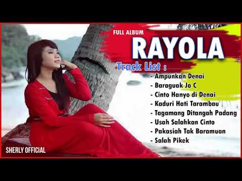 Rayola Best of The Best Full Album Terpopuler Pop Minang Terlaris (Audio)