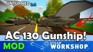 UNTURNED - AC-130 !! AVION DE GUERRA (Call of duty) - MOD - Augusto Martin 23