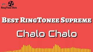 Best Rintone Supreme_Chalo Chalo_ Ringtone