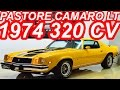 PASTORE Chevrolet Camaro Type LT 350 1974 AT3 RWD 5.7 V8 320 cv