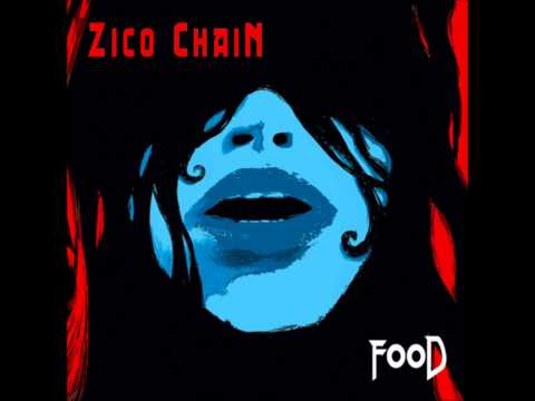 Zico Chain - Food Full Album